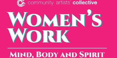 Women's Work, Mind, Body and Spirit