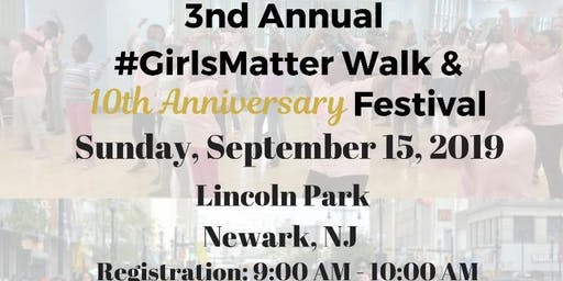 Girls; Live, Love, Laugh Incorporated Girls Matter Walk & Festival