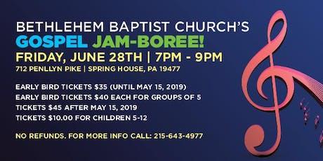 Bethlehem Baptist Church's Gospel Jam-boree! tickets