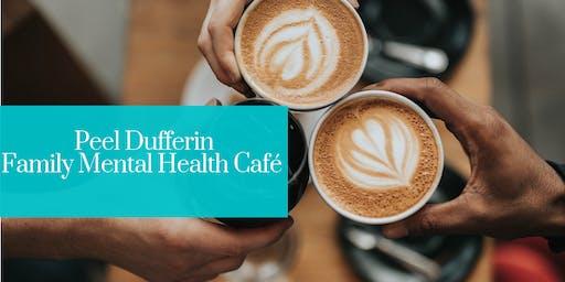 Peel Dufferin Family Mental Health Café