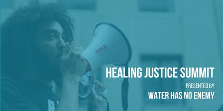 Healing Justice Summit tickets