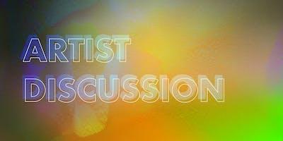 Artist Discussion