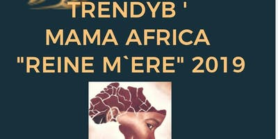 """TrendyB **** Africa """"Reine M`ere"""" 2019"""