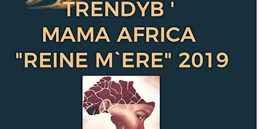 "TrendyB Mama Africa ""Reine M`ere"" 2019"