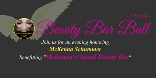 #McKennasSquad Beauty Bar Ball