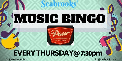 SEABROOKS MUSIC BINGO! FREE, AWESOME MUSIC, DOPE PRIZES POUR TAPROOM :))