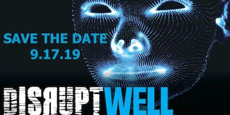 DisruptWell Summit tickets