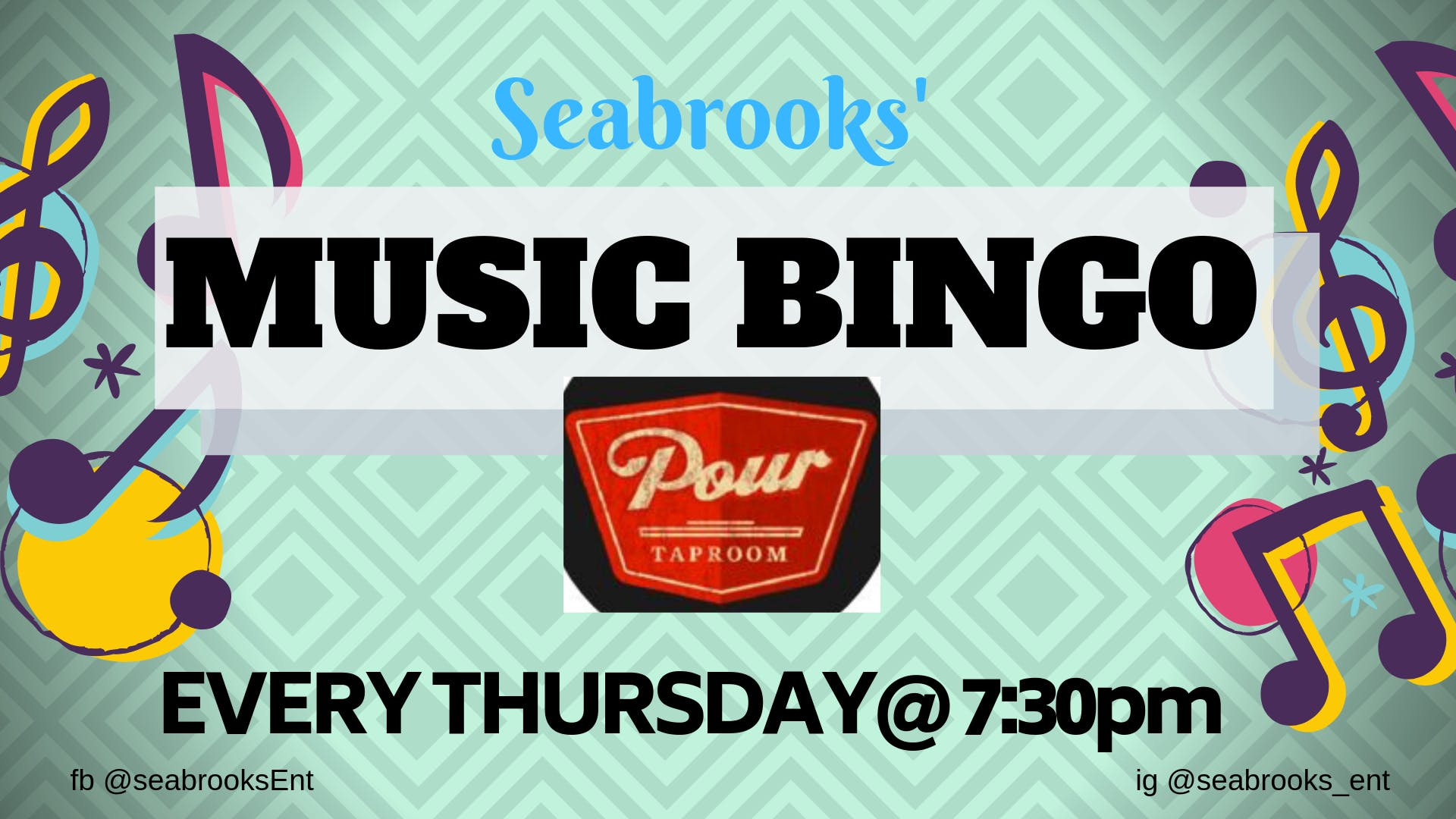 SEABROOKS MUSIC BINGO! FREE, AWESOME MUSIC, DOPE PRIZES,GRAHAM ST PUB :))