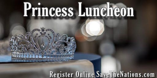 PRINCESS LUNCHEON