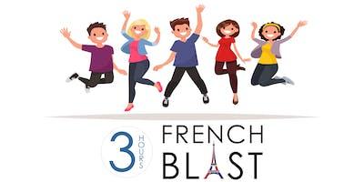 3-HOUR FRENCH BLAST!