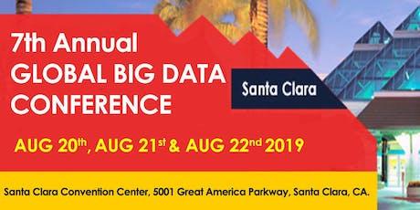 7th Annual Global Big Data Conference Santa Clara August 2019 billets