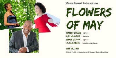 Flowers of May, A Vocal Recital of Songs and Arias of Spring and Love