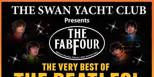 Swan Yacht Club Presents. The Fabfour (AUSTRALIAN BEATLES TRIBUTE SHOW)