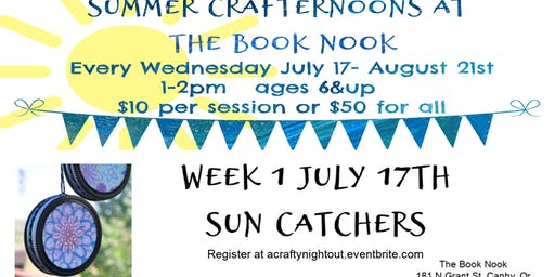Canby Summer Crafternoons Week 1 Sun Catchers