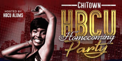 ChiTown HBCU Homecoming Party (Chicago Classic Weekend)