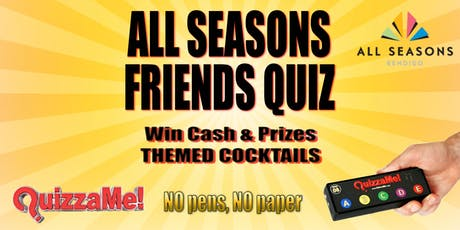 All Seasons Bendigo Friends Trivia tickets