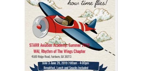 STARR AVIATION ACADEMY SUMMER 2019 in partnership with ARLINGTON CHRISTIAN SCHOOL & RHYTHM OF THE WINGS CHAPTER OF WAI. & V.W.E INTERNATIONAL INC. tickets