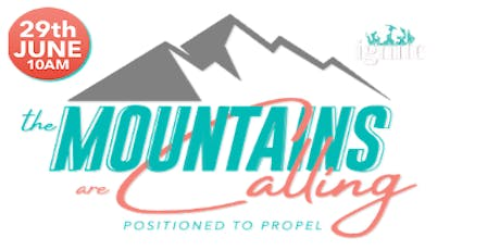 """Ignite 2019  """"The Mountains are Calling"""" tickets"""