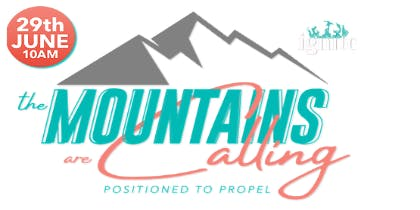 "Ignite 2019  ""The Mountains are Calling"""