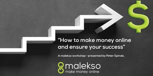 How to make money online and ensure your success