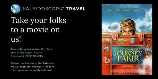 KALEIDOSCOPIC TRAVEL MOVIE NIGHT - THE EXTRAORDINARY JOURNEY OF THE FAKIR