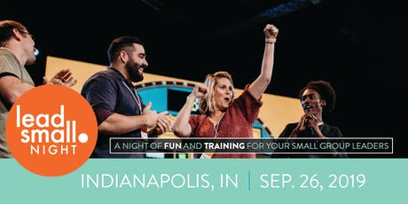 Lead Small Night - Indianapolis tickets
