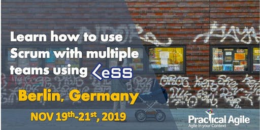 LeSS Practitioner course (Berlin -Germany) - NOV 19th-21st, 2019