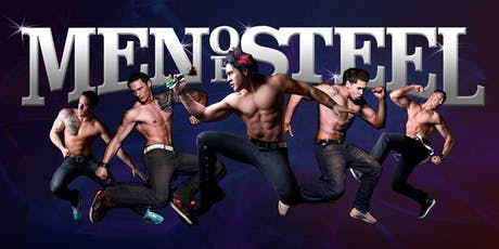 The Men of Steel: NZ's Ultimate Male Revue Show tickets