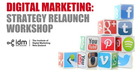 Digital Marketing: Strategy Relaunch Workshop - Wellington tickets