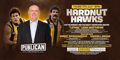 Hardnut Hawks - Leigh Matthews, Robert Dipierdomenico and Campbell Brown!