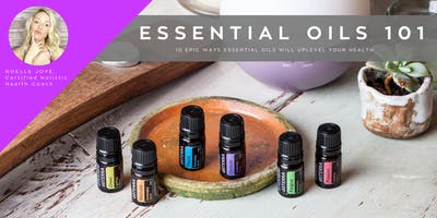 Essential Oils 101: 10 Epic Ways Essential Oils Will Uplevel Your Health