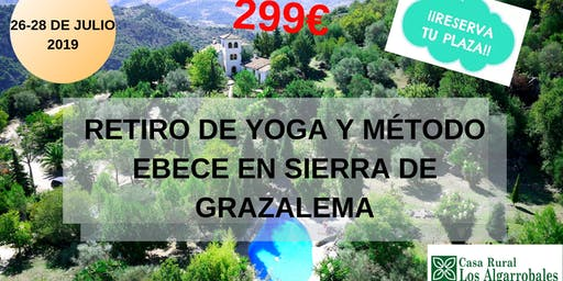 Retiro De Yoga y Método EBECE En La Sierra De Grazalema
