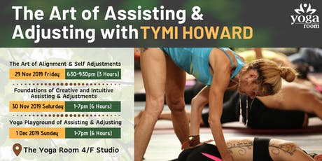 The Art of Assisting & Adjusting with Tymi Howard tickets