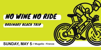 No Wine, No Ride • A BLACK GRAVEL TRIP