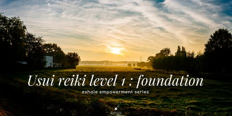 Usui Reiki Level 1 - Foundation tickets