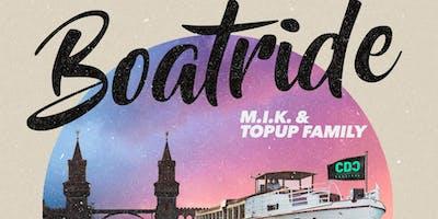 M.I.K. & TopUp Family Boatride