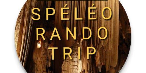 SPÉLÉO RANDO TRIP