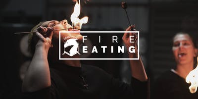 Fire Eating | Term 2 2019