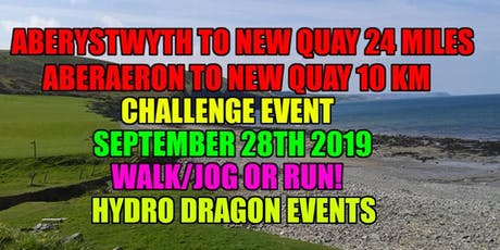 Aberystwyth to New Quay 24 Mile.Aberaeron to New Quay 10km Walk/Jog or Run tickets