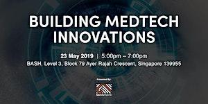 Building MedTech Innovations