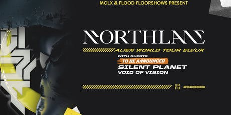 Northlane + Silent Planet + Void Of Vision tickets