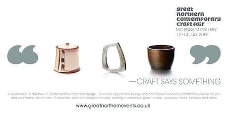 Great Northern Contemporary Craft Fair Sheffield tickets