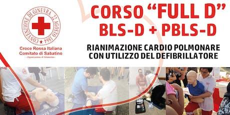 Corso Full D - Croce Rossa Italiana - Comitato di Sabatino. Corso per esecutore FULL D (BLSD+PBLSD) biglietti