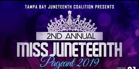 2nd Annual Miss Juneteenth Pageant tickets