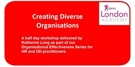 Creating Diverse & Inclusive Organisations tickets