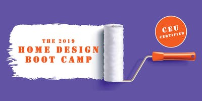 The 2019 Home Design Boot Camp