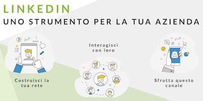 LINKEDIN. Uno strumento per la tua azienda