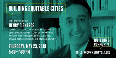 Building Equitable Cities with Henry Cisneros