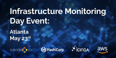 Infrastructure Monitoring One-Day Event: Atlanta May 23rd