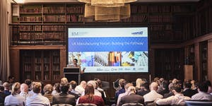 UK Manufacturing Forum: Building the Pathway